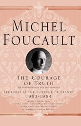 The Courage of Truth ebook by Michel Foucault,Arnold I. Davidson