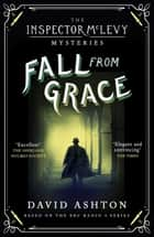 Fall From Grace - An Inspector McLevy Mystery 2 ebook by David Ashton