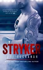 Stryker ebook by Lexi Buchanan