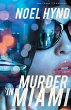 Murder in Miami ebook by Noel Hynd