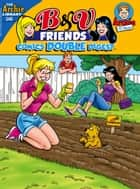 B&V Friends Comics Double Digest #248 ebook by Archie Superstars