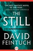 The Still ebook by David Feintuch