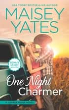 One Night Charmer ebook by Maisey Yates