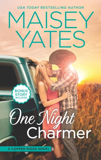One Night Charmer - Hometown Heartbreaker Bonus ebook by Maisey Yates