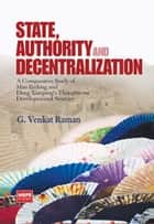 State, Authority And Decentralization. ebook by G. Venkat Raman