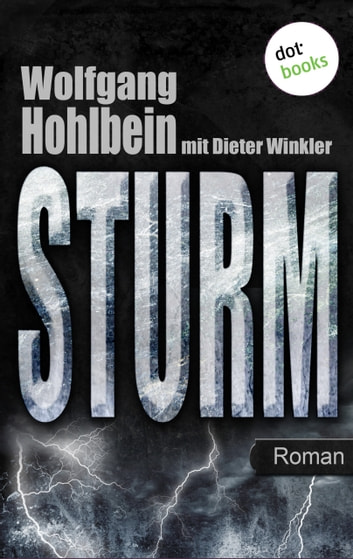 Sturm - Roman. Elementis - Band 3 ebook by Wolfgang Hohlbein,Dieter Winkler