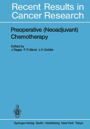 Preoperative (Neoadjuvant) Chemotherapy ebook by