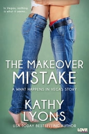 The Makeover Mistake ebook by Kathy Lyons