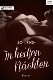 In heißen Nächten ebook by Jo Leigh