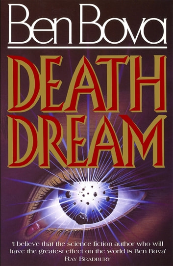 Death Dream ebook by Ben Bova