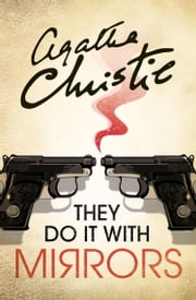 They Do It With Mirrors (Miss Marple) ebook by Agatha Christie