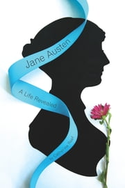 Jane Austen - A Life Revealed ebook by Catherine Reef