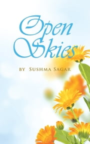 Open Skies ebook by sushma sagar