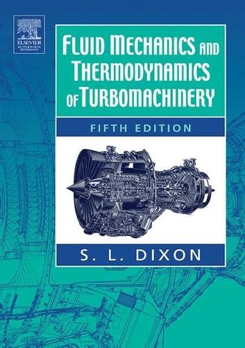 Fluid mechanics and thermodynamics of turbomachinery ebook by s fluid mechanics and thermodynamics of turbomachinery ebook by s larry dixon fandeluxe Gallery