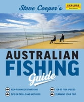 Steve Cooper's Australian Fishing Guide ebook by Steve Cooper