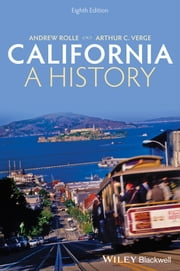California - A History ebook by Andrew Rolle,Arthur C. Verge