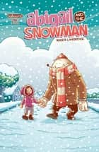Abigail and the Snowman #1 ebook by Roger Langridge, Roger Langridge