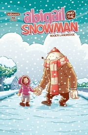 Abigail and the Snowman #1 ebook by Roger Langridge,Roger Langridge