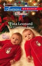 The Christmas Twins ebook by Tina Leonard