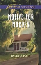 Motive for Murder ebook by Carol J. Post