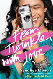 From Twinkle, with Love ebook by Sandhya Menon