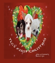 TLC's First Christmas ebook by Maurice R. Dyson