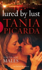 Lured By Lust ebook by Tania Picarda