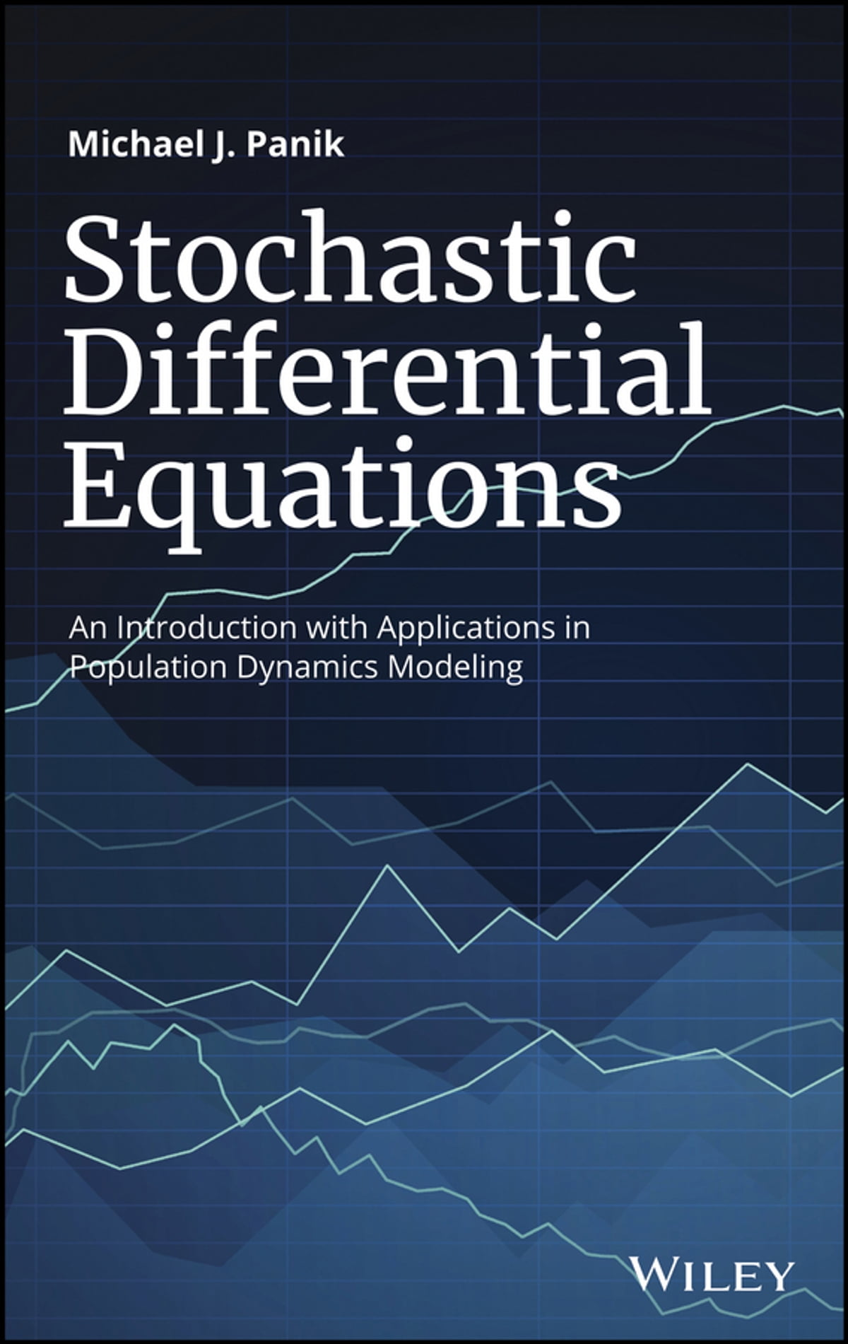 Stochastic differential equations ebook by michael j panik stochastic differential equations ebook by michael j panik 9781119377405 rakuten kobo fandeluxe Images