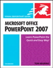 Microsoft Office PowerPoint 2007 for Windows - Visual QuickStart Guide ebook by Tom Negrino