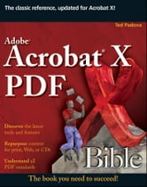 Adobe Acrobat X PDF Bible ebook by Ted Padova