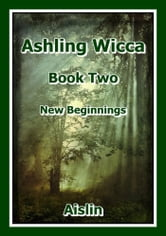 Ashling Wicca, Book Two ebook by Aislin