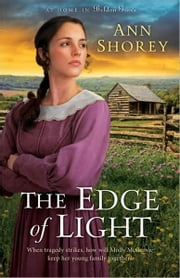 Edge of Light, The (At Home in Beldon Grove Book #1) ebook by Ann Shorey