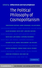 The Political Philosophy of Cosmopolitanism ebook by Brock, Gillian