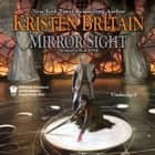 Mirror Sight - Book Five of Green Rider audiobook by Kristen Britain