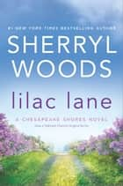 Lilac Lane ebook by Sherryl Woods