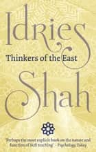 Thinkers of the East ebook by Idries Shah