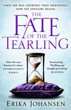 The Fate of the Tearling - (The Tearling Trilogy 3) ebook by Erika Johansen