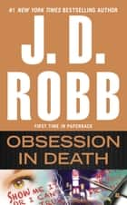 Obsession in Death ebook by J. D. Robb