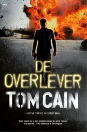De overlever ebook by T. Cain