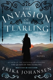 The Invasion of the Tearling ebook by Erika Johansen