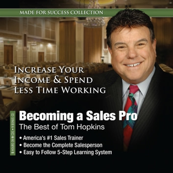 Becoming a Sales Pro - The Best of Tom Hopkins audiobook by Made for Success,Made for Success