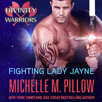 Fighting Lady Jayne audiobook by Michelle M. Pillow