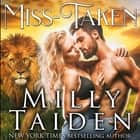 Miss Taken audiobook by Milly Taiden