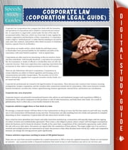 Corporate Law (Coporation Legal Guide) (Speedy Study Guide) ebook by Speedy Publishing