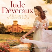A Knight in Shining Armor audiobook by Jude Deveraux