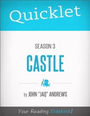 Quicklet on Castle Season 3 ebook by John Andrews