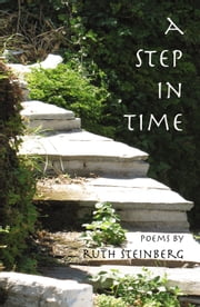 A Step in Time ebook by Ruth Steinberg
