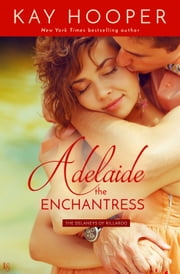 Adelaide, the Enchantress ebook by Kay Hooper