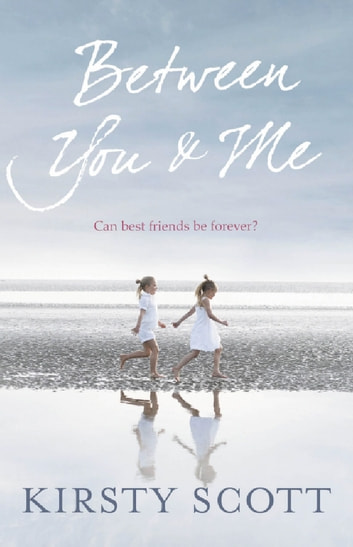 Between You and Me ebook by Kirsty Scott
