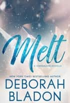 MELT ebook by Deborah Bladon